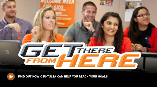 Find out how OSU-Tulsa can help you reach your goals.
