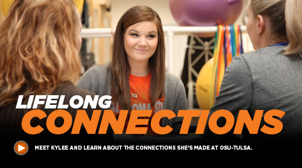 Lifelong connections - Meet Kylee and learn about the connections she's made at OSU-Tulsa.